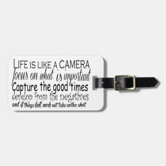 Life is like a camera luggage tag