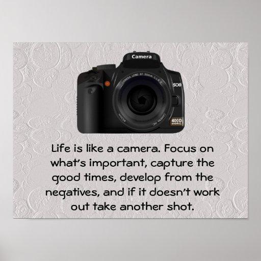 Life is like a camera. print