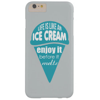 Life is like an ice cream (blue) barely there iPhone 6 plus case