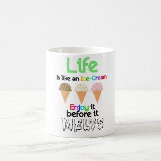 Life is like an Ice-Cream Coffee Mug