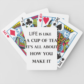 life is like cup of tea poker deck