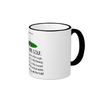 Life Is Like Golf Coffee Mugs