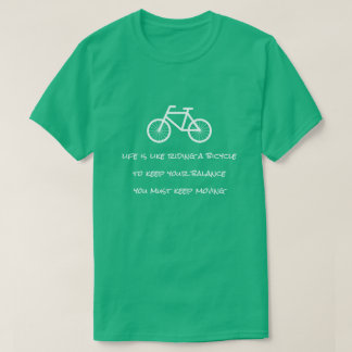 Life is like riding a bicycle Eintein quote shirt