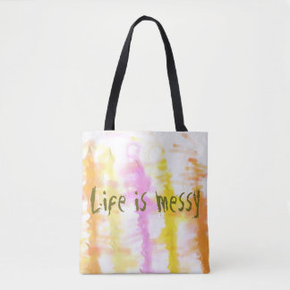 Life is messy Abstract Dripping Paint Stripes Tote Bag