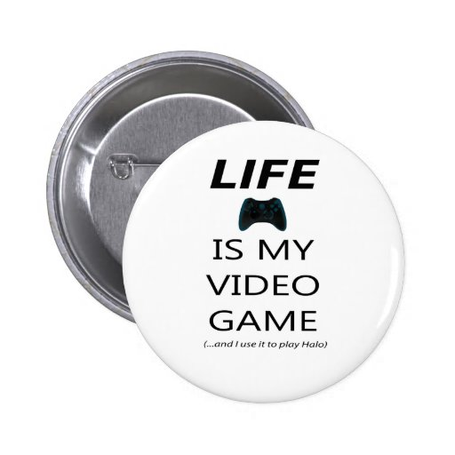 Life Is My Video Game (Halo) Buttons