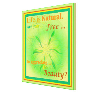 Life is Natural Spring Glow Art Inspiration, small Canvas Print