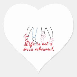 Life Is Not A Dress Rehearsal Heart Sticker