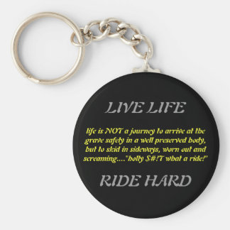life is NOT a journey to arrive at the grave sa... Basic Round Button Key Ring