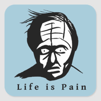 Life is Pain Square Sticker