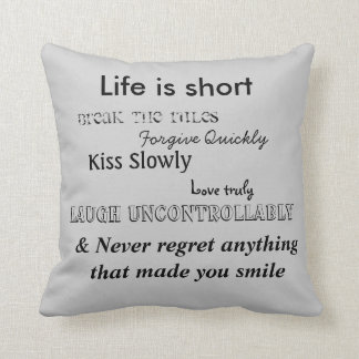 Life is short cushion