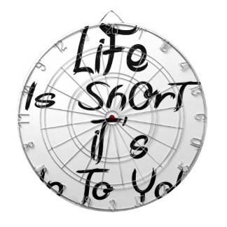 life is short dartboard