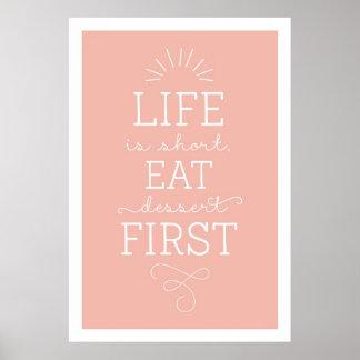 Life Is Short Eat Dessert First Blush Poster