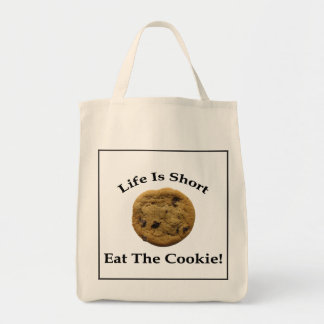 Life Is Short Eat The Cookie Grocery Tote Bag