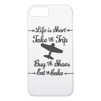 Life is Short iPhone 8/7 Case