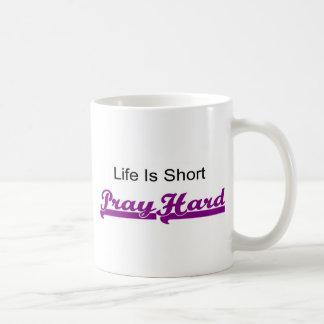 Life is short, Pray hard christian gift Mugs