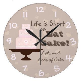 """Life is Short so Eat Cake"" Large Clock"