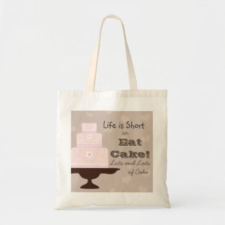Life is Short so Eat Cake Tote Bag
