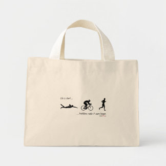 Life is short...triathlons make it seem longer. mini tote bag