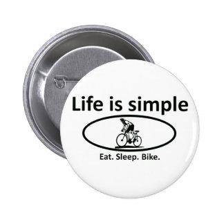 Life is simple, bike 6 cm round badge