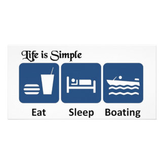 Life is simple, boating customized photo card
