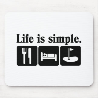 Life is simple, golf mouse pad