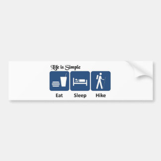Life is simple, Hike Bumper Sticker
