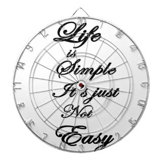 life is simple it is not easy dartboards