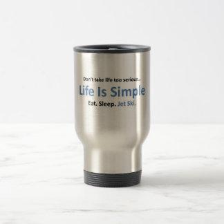 Life is simple, Jet ski. Travel Mug