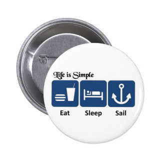 Life is simple, sail 6 cm round badge