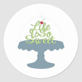 Life is So Sweet! Round Sticker