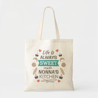 Life is sweet in Nonna's kitchen Tote Bag