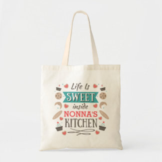 Life is sweet inside Nonna's kitchen Tote Bag