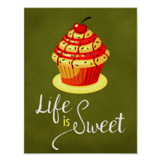Life is sweet quote cupcake poster