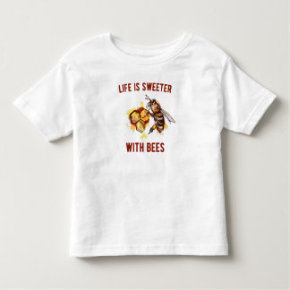 Life is sweeter with BEEs Toddler T-Shirt