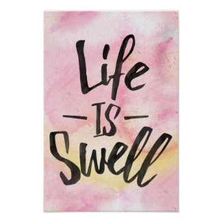 Life is swell Poster