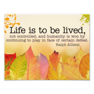 Life Is To Be Lived Photo Print