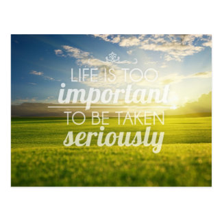 Life Is Too Important | Motivational Quote Postcard