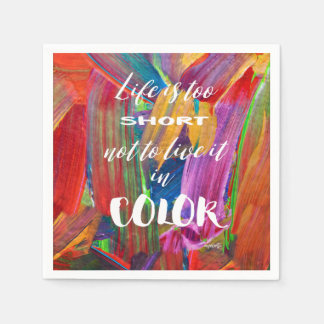 Life Is Too Short Abstract Modern Colorful Paper Napkin