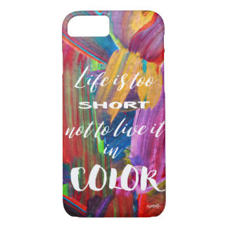 Life Is Too Short Quote Trendy Abstract Modern iPhone 8/7 Case