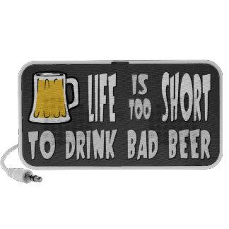 Life is Too Short to Drink Bad Beer Mp3 Speaker