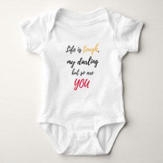 Life is tough,Darling Baby Bodysuit