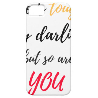 Life is tough,Darling Barely There iPhone 5 Case