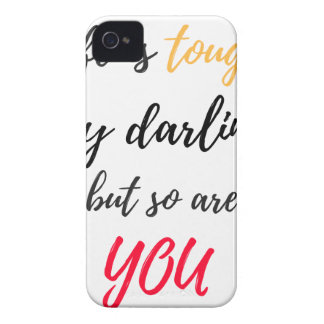 Life is tough,Darling iPhone 4 Cases