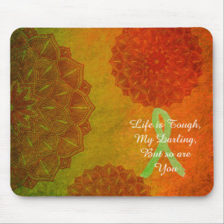 Life is Tough Quote, Lyme Disease Awareness Ribbon Mouse Pad