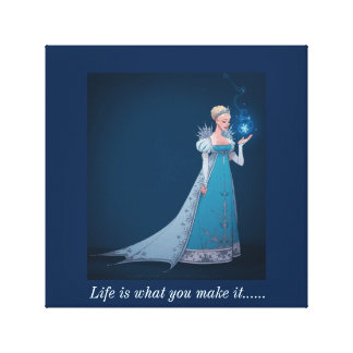 Life is what you make it..... canvas print