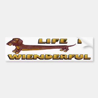 Life Is Wienderful Dachshund Bumper Sticker