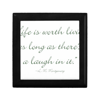 Life Is Worth Living As Long As There Is A Laugh.. Small Square Gift Box