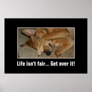 Life isn't fair to anyone you big crybaby [XL] Poster