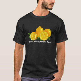 Life Lemons T-Shirt