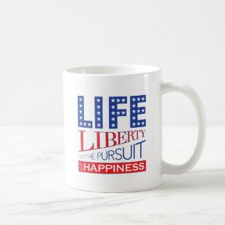 Life, Liberty and the Pursuit of Happiness Coffee Mug